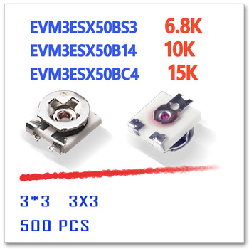 EVM3ESX50BS3 6.8K EVM3ESX50B14 10K EVM3ESX50BC4 15K 3X3 500pcs 6K8 3*3 smd  3mm OHM 3MM*3MM trimmer